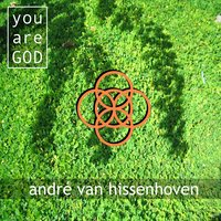 You Are God — André Van Hissenhoven