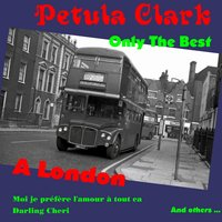 Only the Best — Petula Clark