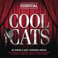 Essential - Cool Cats — Джордж Гершвин, Александр Порфирьевич Бородин, Фредерик Лоу