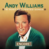 16 Most Requested Songs:  Encore! — Andy Williams, Фредерик Лоу