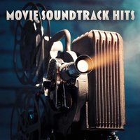 Movie Soundtrack Hits — Movie Sounds Unlimited