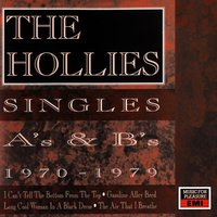 Singles A's And B's 1970-1979 — The Hollies