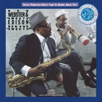 "Ben And ""Sweets"" — Ben Webster, Ben Webster & 'Sweets' Edison, Sweets Edison, Джордж Гершвин"