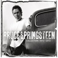 Collection: 1973 - 2012 — Bruce Springsteen