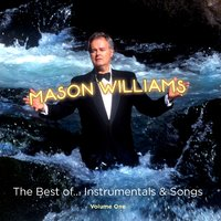The Best Of… Instrumentals & Songs — Mason Williams
