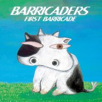 FIRST BARRICADE — BARRICADERS