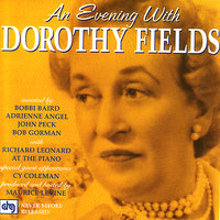 An Evening With Dorothy Fields — Dorothy Fields