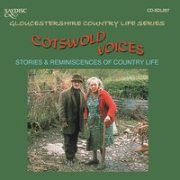 Cotswold Voices, Stories & Reminiscences of Country Life — сборник