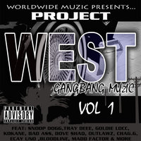 Project West: Gangbang Muzic — Project West