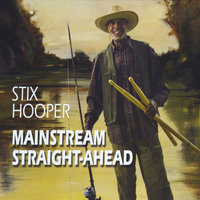 Mainstream Straight-Ahead — Stix Hooper
