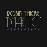Magic — Robin Thicke