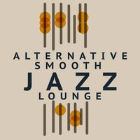 Alternative Smooth Jazz Lounge — Smooth Jazz Band, Alternative Jazz Lounge, Jazz Music Club in Paris, Alternative Jazz Lounge|Jazz Music Club in Paris|Smooth Jazz Band
