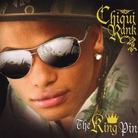 The King Pin — Chiqui Rank