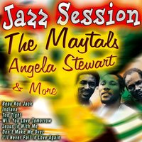 Jazz Session the Maytals Angela Stewart and More — сборник
