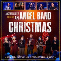 An Angel Band Christmas — Andrew Greer & Friends