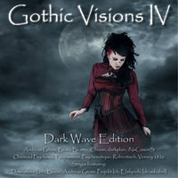 Gothic Visions IV - Dark Wave Edition — сборник