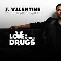 Love & Other Drugs — J. Valentine