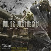 Back 2 da Streets — Big Scoob Jones
