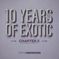 10 Years of Exotic - Chapter 2 — сборник