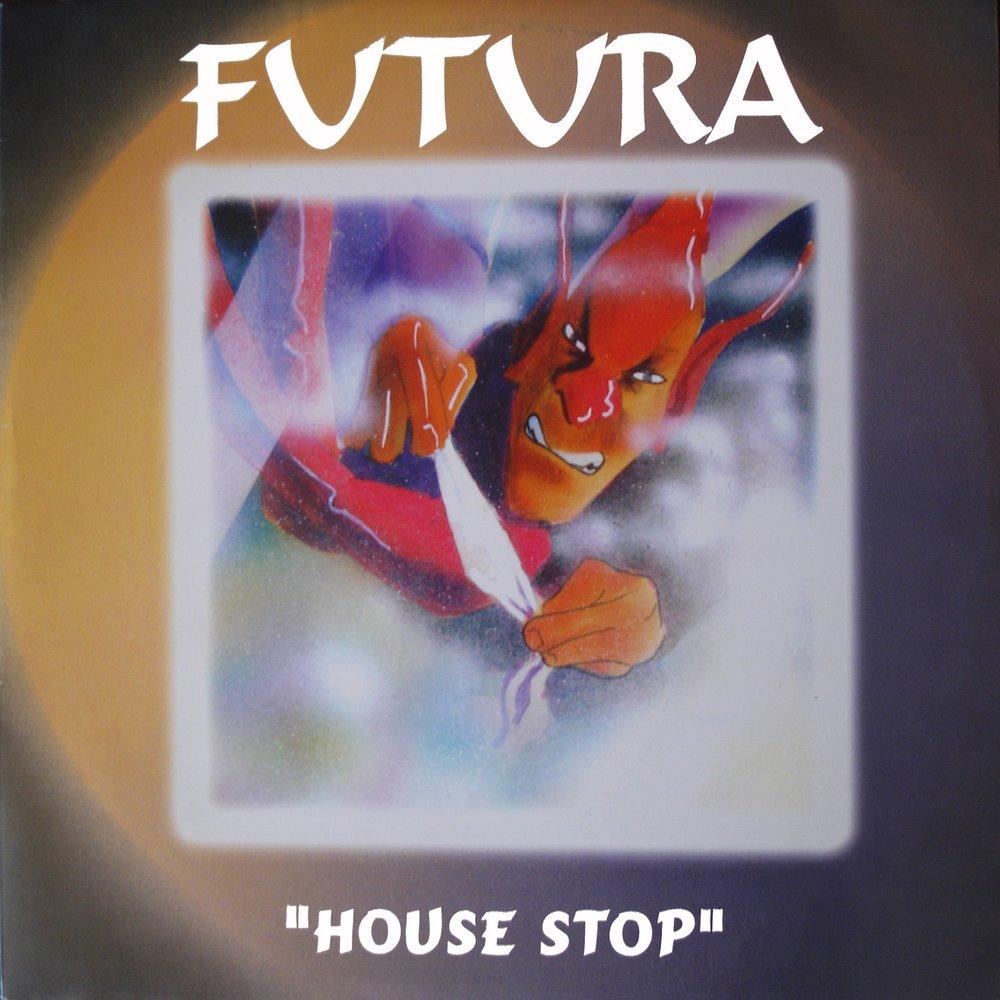Futura - House stop