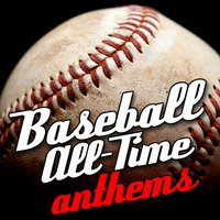 Baseball All-Time Anthems — сборник
