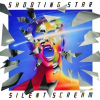 Silent Scream — Shooting Star