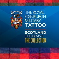The Royal Edinbugh Military Tattoo - Scotland the Brave the Collection — Finale, Massed Pipes & Drums, March Out, Massed Pipes & Drums|March Out|Finale