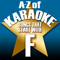 "A-Z of Karaoke - Songs That Start with ""F"" — Karaoke Collective"