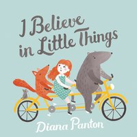 I Believe in Little Things — Diana Panton