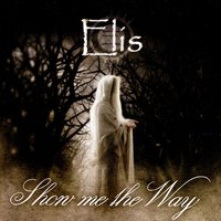 Show Me The Way — Elis