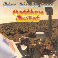 Blue Sky On Mars — Matthew Sweet