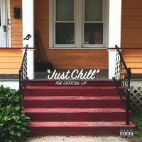 Just Chill — The Official LP