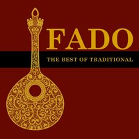Fado, The Best Of Traditional — сборник