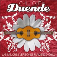 Chill Out Con Duende — Chill Out Con Duende