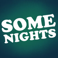 Some Nights - Single — Hit Masters