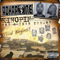 Kingpin, The 6 Year Theory — Ad Kapone