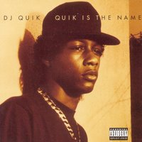 Quik Is The Name — DJ Quik