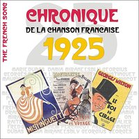 The French Song / Chronique De La Chanson Française [1925], Volume 2 — сборник
