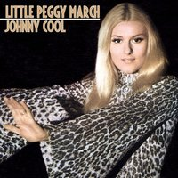 Johnny Cool — Little Peggy March