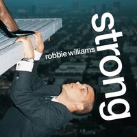 Strong — Robbie Williams