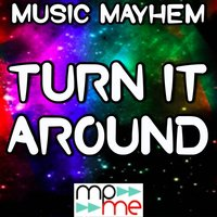 Turn It Around - Tribute to Sub Focus and Kele — Music Mayhem