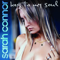 Key To My Soul — Sarah Connor