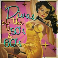 Divas of the 50's & 60's — сборник