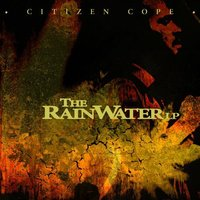 The Rainwater Lp — Citizen Cope