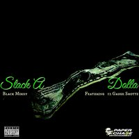 Stack a Dolla - Single — Black Mikey