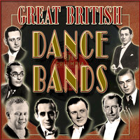 Great British Dance Bands — сборник