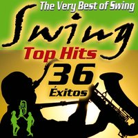 Swing. The Very Best of Swing. Top Hits. 36 Éxitos — сборник