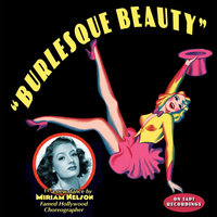 Burlesque Beauty - Single — Miriam Nelson