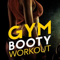 Gym Booty Workout — Booty Workout