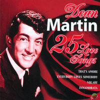 25 Love Songs — Dean Martin